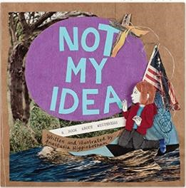 Not My Idea A Book About Whiteness