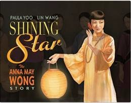 Shining Star The Anna May Wong Story