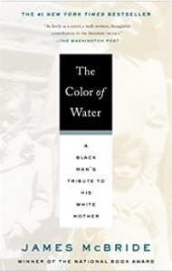 The Color of Water A Black Man's Tribute to His White Mother